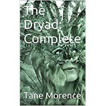 The Dryad: Complete