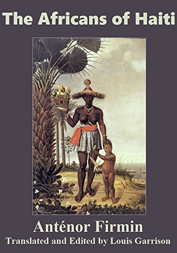 The Africans of Haiti (English Edition)