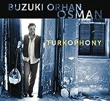 Turkophony by Buzuki Orhan Osman