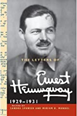 The Letters of Ernest Hemingway  : Volume 4, 1929-1931 (The Cambridge Edition of the Letters of Ernest Hemingway) Hardcover