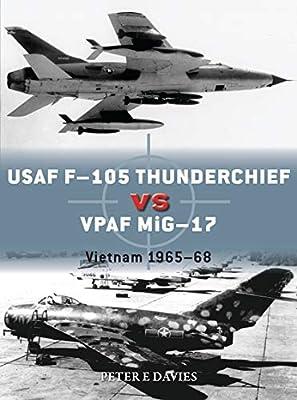 USAF F-105 Thunderchief vs VPAF MiG-17: Vietnam 1965–68 (Duel)