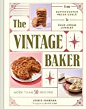 #10: The Vintage Baker: More Than 50 Recipes from Butterscotch Pecan Curls to Sour Cream Jumbles