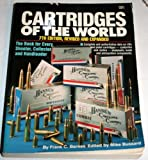 Cartridges of the World, Frank C. Barnes, 0873491459