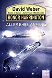 Honor Harrington: Aller Ehre Anfang: Roman
