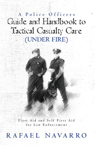 A police officers guide and handbook to tactical casualty care read this title for free and explore over 1 million titles thousands of audiobooks and current magazines with kindle unlimited fandeluxe Gallery