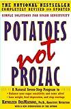 Potatoes Not Prozac, Kathleen DesMaisons, 141655615X