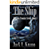 The Ship: The New Frontiers Series, Book One