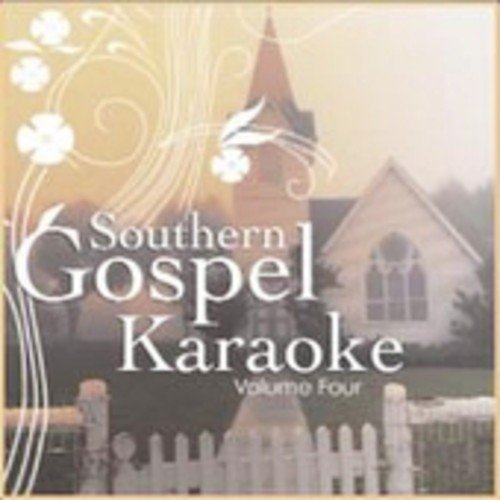 Southern Gospel Karaoke - Volume Four