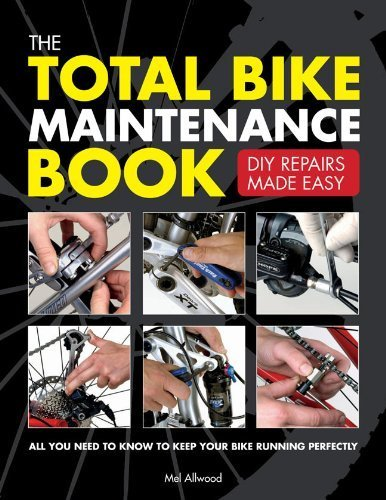 The Total Bike Maintenance Book: DIY Repairs Made Easy by Mel Allwood (2012-03-01)