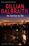 No Sorrow to Die, Galbraith, Gillian, 1846971640