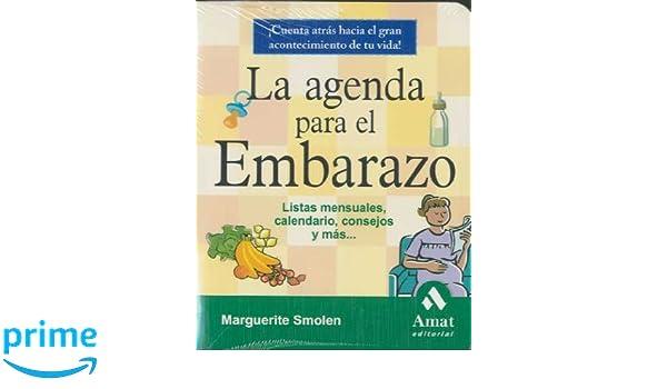 LA AGENDA PARA EL EMBARAZO. 4º EDICION (Spanish Edition ...