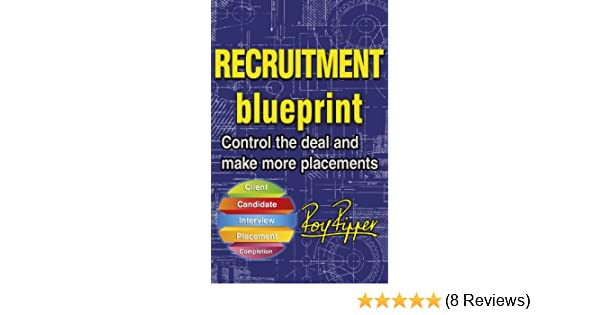 Amazon recruitment blueprint control the deal and make more amazon recruitment blueprint control the deal and make more placements ebook roy ripper kindle store malvernweather Image collections