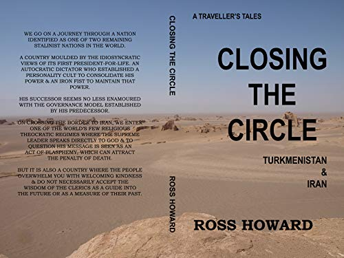Amazon com: A Traveller's Tales, Closing the Circle, Turkmenistan