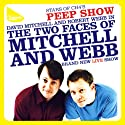 Mitchell & Webb Live Performance by Robert Webb, David Mitchell Narrated by Robert Webb, David Mitchell