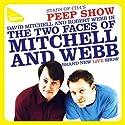 Mitchell & Webb Live Performance by Robert Webb, David Mitchell Narrated by Robert Webb, David Mitchell