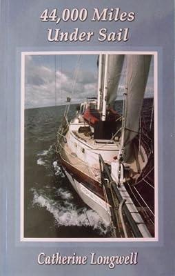 44,000 Miles Under Sail