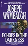 Echoes in the Darkness, Joseph Wambaugh, 0553269321