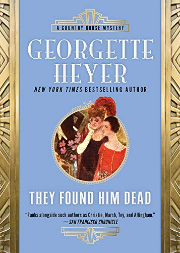 They Found Him Dead (Inspector Hannasyde Book 3)