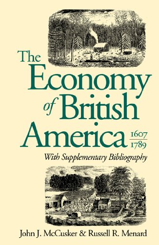 (The Economy of British America, 1607-1789 (Published for the Omohundro Institute of Early American History and Culture))