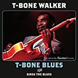 T-Bone Blues / Sings the Blues