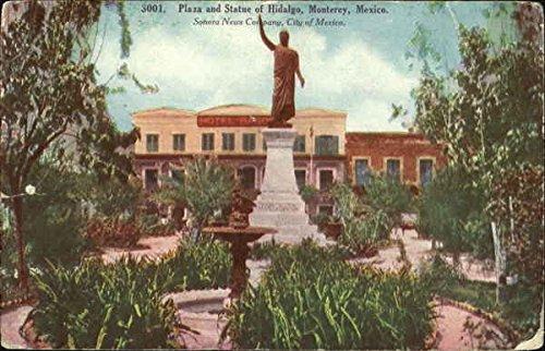 Plaza And Statue Of Hidalgo Monterey, Mexico Original Vintage Postcard