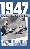 img - for 1947: When All Hell Broke Loose In Baseball (A Da Capo paperback) book / textbook / text book