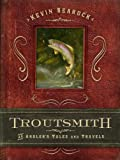 Troutsmith, Kevin Searock, 029929370X