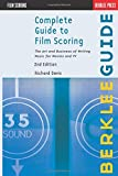 Complete Guide to Film Scoring: The Art and