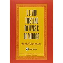 Livro Tibetano do Viver e do Morrer, O - Livor de Bolso