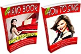 How To Sing: The Ultimate Guide for Learning How To Sing in Tune and Piano Book For Beginners Boxed Set Bundle: Learn: How To Sing Like A Pro and How To ... Bundle Books By Sam Siv 7) (English Edition)