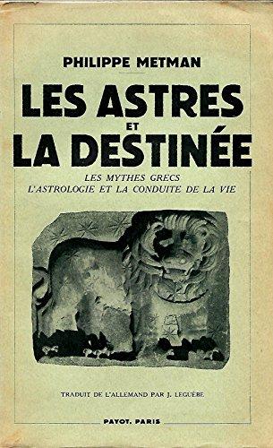 Les astres et la destinee par philippe metman 1941