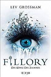 Fillory - Der König der Zauberer (The Magicians, #2)