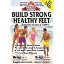 Build Strong Healthy Feet: Banish Aches & Pains