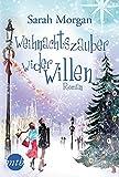Weihnachtszauber wider Willen (New York Times Bestseller Autoren: Romance, Band 25882)