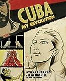 Cuba: My Revolution, Inverna Lockpez, 1401222188