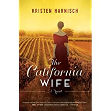 The California Wife (The Vintner's Daughter)