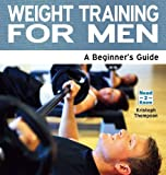 Weight Training for Men, Kristoph Thompson, 1861441320