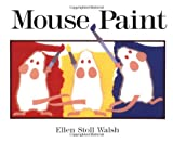 Mouse Paint, Ellen Stoll Walsh, 0152560254