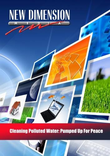 Cleaning Polluted Water: Pumped Up For Peace