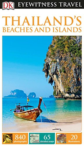 DK Eyewitness Travel Guide: Thailand's Beaches & Islands