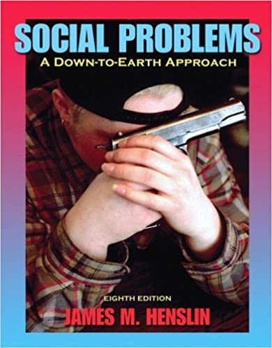 Social Problems A Down To Earth Approach 8th Edition James M
