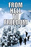 From Hell to Freedom: Croatian Odysse...