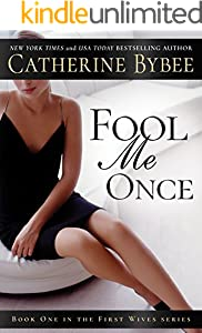 Fool Me Once (First Wives Series Book 1)