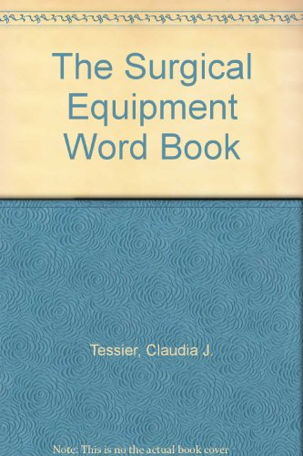 The Surgical Equipment Word Book