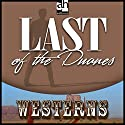 Last of the Duanes Audiobook by Zane Grey Narrated by Richard Rohan
