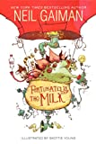 Fortunately, the Milk, Neil Gaiman, 0062224085