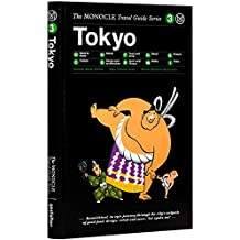 Tokyo: Monocle Travel Guide: The Monocle Travel Guide Series