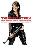 Terminatrix: The Sarah Palin Chronicles