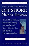 img - for Complete Guide to Offshore Money Havens, Revised and Updated by Jerome Schneider (1997-05-14) book / textbook / text book