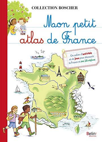 Petit Atlas - Mon petit atlas de France